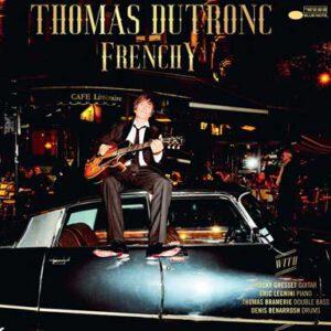 """Thomas Dutronc: """"Frenchy"""""""